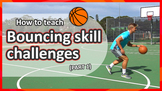 Bouncing challenges: Part 1 (grades K-3) | Basketball skil