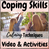 Coping Skills Calming Techniques and Strategies Video & Ac