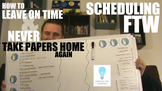 Schedule Your Day for the Win to NEVER Take Papers Home Again