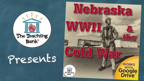 Nebraska World War II and the Cold War State Study Unit Distance Learning