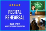 Music Teacher Tip #14: Making the Most of Your Recital Rehearsal