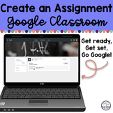 Create an Assignment in Google Classroom UPDATED