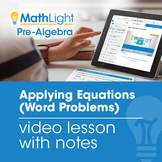Applying Equations (Word Problems) Video Lesson | Good for