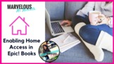 Enabling Home Access in Epic! Books {Video}