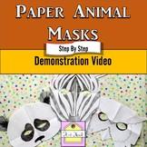 Animal Masks Video Demonstration