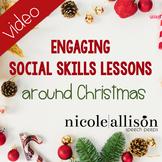 Engaging Social Skills Activities Around Christmas {Free Video!}