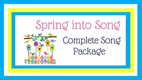 """Original Song for Spring   """"Spring into Song""""   Complete Song Package"""