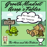 Growth Mindset - Aesop's Fables - The Hare and the Tortois