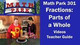 Math Park 301 - Fractions: Parts of a Whole