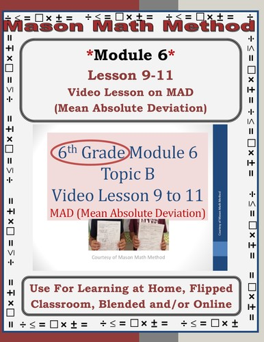 6th Grade Math Mod 6 Lesson 9-11 MAD Mean Absolute Value Video Lesson *Flipped*