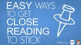 Easy Ways to Make Close Reading Stick!