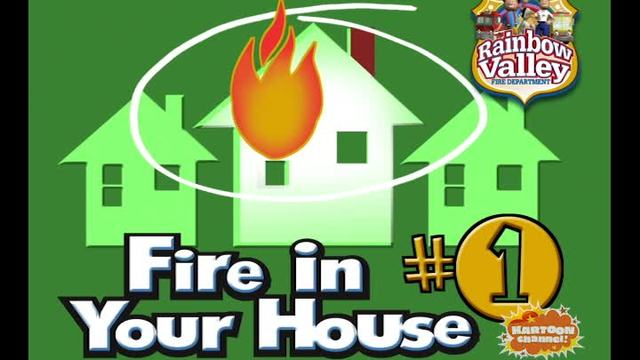 Fire in Your House Part 1